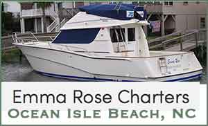 Emma Rose Charter Ocean Isle Beach Fishing Boats